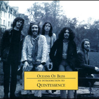 Quintessence - Oceans Of Bliss - An Introduction To