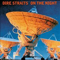 Dire Straits - On The Night