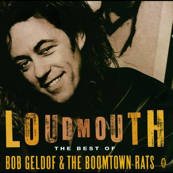 Bob Geldof - Loudmouth - The Best Of Bob Geldof & The Boomtown Rats