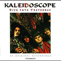 Kaleidoscope - Dive Into Yesterday