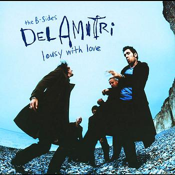 Del Amitri - Lousy With Love - The B-Sides Of Del Amitri