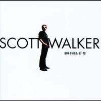 Scott Walker - Boy Child: 67-70