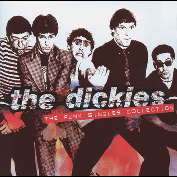 The Dickies - Punk Singles Collection