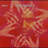 Krust - Coded Language (Commercial)