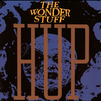 The Wonder Stuff - Hup