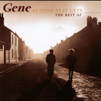Gene - As Good As It Gets - The Best Of Gene