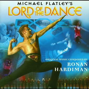 Ronan Hardiman - Michael Flatley's Lord Of The Dance