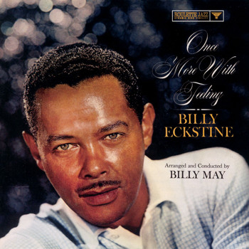 Billy Eckstine - Once More With Feeling