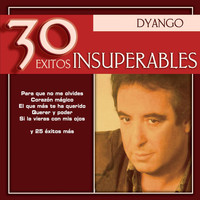 Dyango - 30 Exitos Insuperables