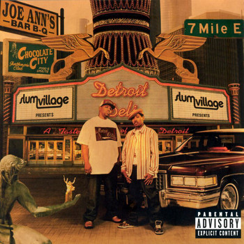 Slum Village - Detroit Deli (A Taste Of Detroit) (Explicit)