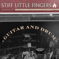 Stiff Little Fingers - Guitar And Drum