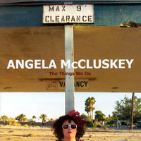Angela McCluskey - The Things We Do