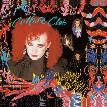 Culture Club - Waking Up With The House On Fire