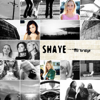 Shaye - The Bridge