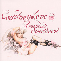 Courtney Love - America's Sweetheart