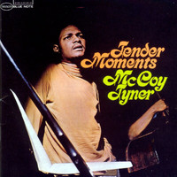McCoy Tyner - Tender Moments (Remastered)