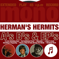Herman's Hermits - A's, B's & EP's (Explicit)