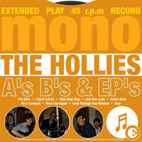 The Hollies - A's, B's & EP's