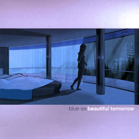 Blue Six - Beautiful Tomorrow