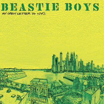Beastie Boys - An Open Letter To NYC (Explicit)