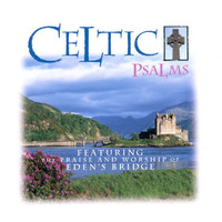 Eden's Bridge - Celtic Psalms
