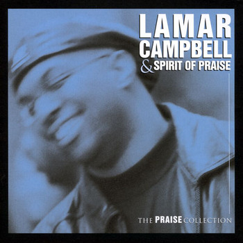 Lamar Campbell - The Praise Collection