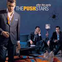 The Pushstars - After The Party