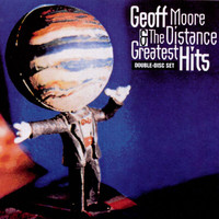 Geoff Moore & The Distance - Greatest Hits