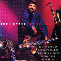 Joe Lovano - Tenor Legacy