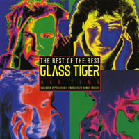 Glass Tiger - Air Time