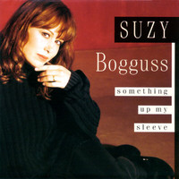 Suzy Bogguss - Something Up My Sleeve