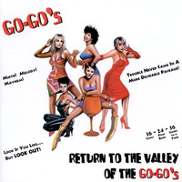 The Go-Go's - Return To The Valley Of The Go-Go's