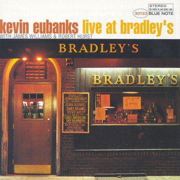 Kevin Eubanks - Live At Bradley's (Live)