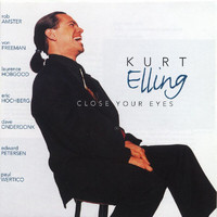 Kurt Elling - Close Your Eyes