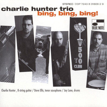Charlie Hunter Trio - Bing! Bing! Bing!