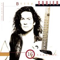 Billy Squier - The Best of Billy Squier/16 Strokes