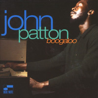 Big John Patton - Boogaloo