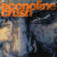Econoline Crush - Affliction