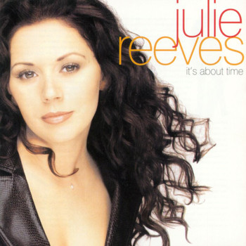 Julie Reeves - It's About Time