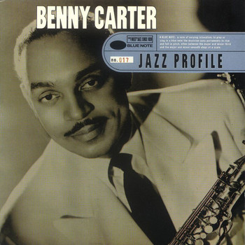 Benny Carter - Jazz Profile: Benny Carter