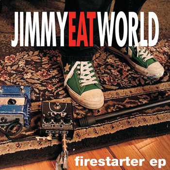 Jimmy Eat World - Firestarter EP