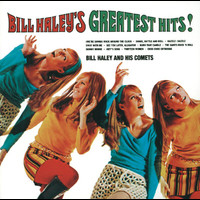 Bill Haley & His Comets - Bill Haley's Greatest Hits