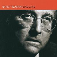 Randy Newman - Bad Love