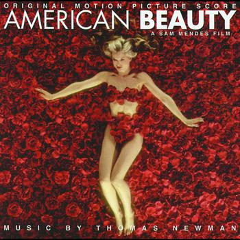 Thomas Newman - American Beauty (Soundtrack)