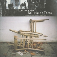 Buffalo Tom - Asides From (1988-1999)