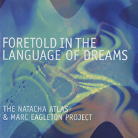 Natacha Atlas - Foretold In The Language Of Dreams