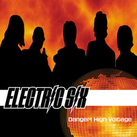 Electric Six - Danger! High Voltage!
