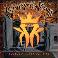 Kottonmouth Kings - High Society (Explicit)