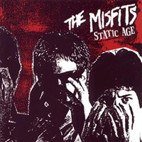 The Misfits - Static Age (Explicit)
