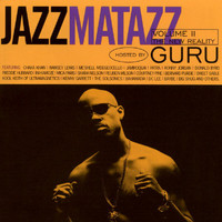 Guru - Jazzmatazz Volume II: The New Reality